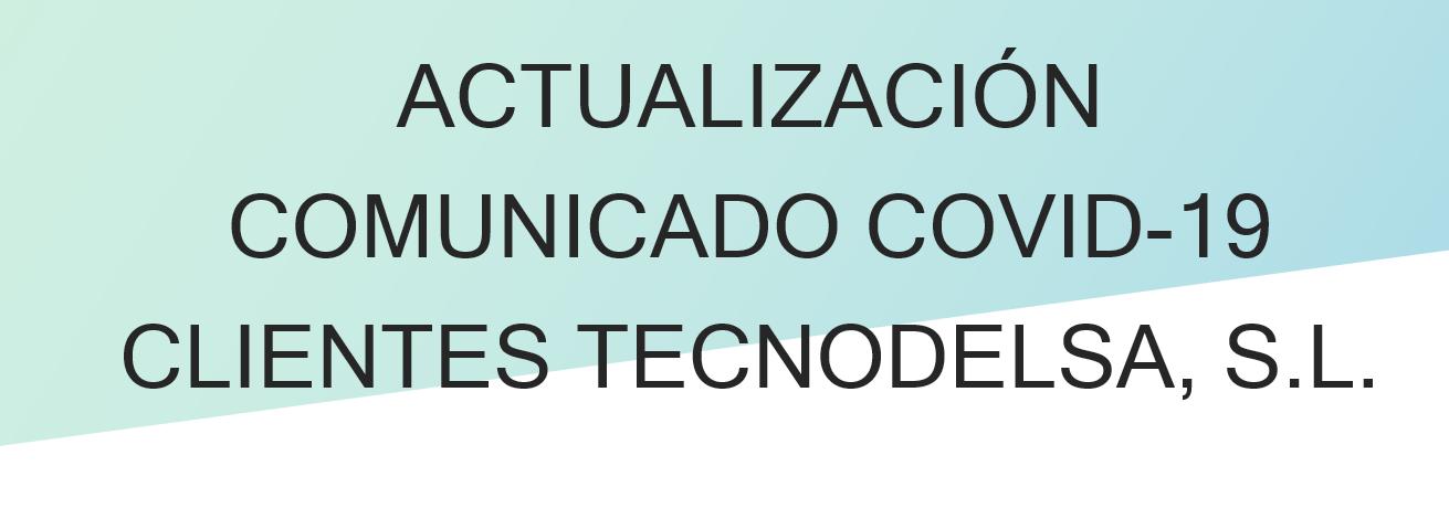 Actualización comunicado Covid-19
